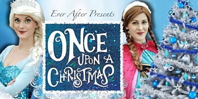 Ever After Presents... Once upon a Christmas