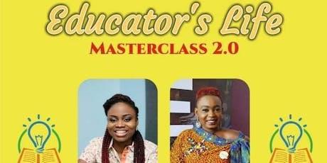 Educator's Life Masterclass 2.0 tickets