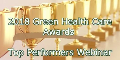 Green Health Care Awards - Top Performers Webinar tickets