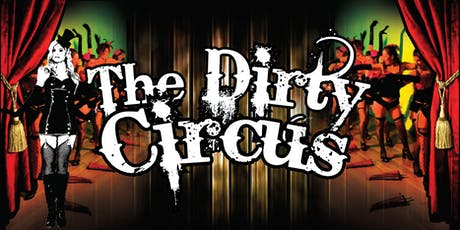 The Dirty Circus Christmas Show tickets