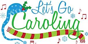 3rd Annual Christmas Caroling
