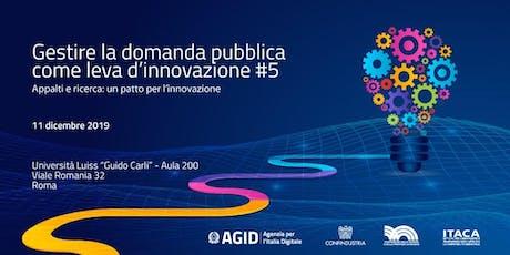 Gestire la domanda pubblica come leva d'innovazione #5 biglietti