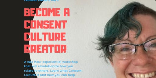 Consent Culture Facilitator Training Workshop