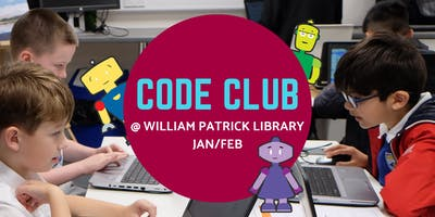 Jan/Feb Code Club @ William Patrick Library