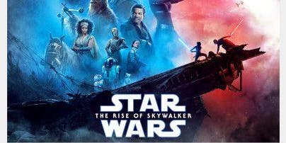 Star Wars: The Rise Of Skywalker @ Cineplex Cinema December 21, 2019 @ 7.30