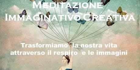 Meditazione   Immaginativo Creativa & Naturopatia biglietti