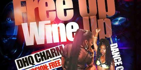 Dancehall PowerHouse ...Free up Wine up tickets