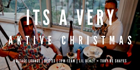 Aktive Records Presents: It's A Very Aktive Christmas tickets