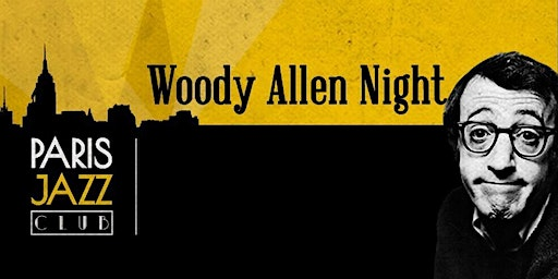 Música: WOODY ALLEN NIGHT