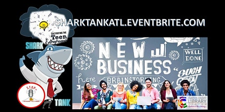 Atlanta Teen Entrepreneur Training & Shark Tank Competition  tickets