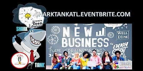 Atlanta Teen Entrepreneur Training & Shark Tank Competition  tickets