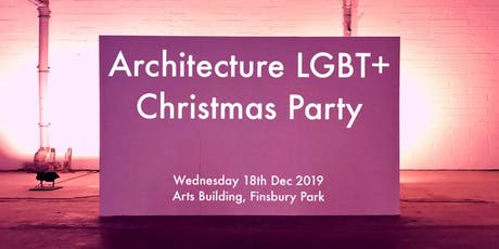 Architecture LGBT+ Christmas Party 2019 tickets