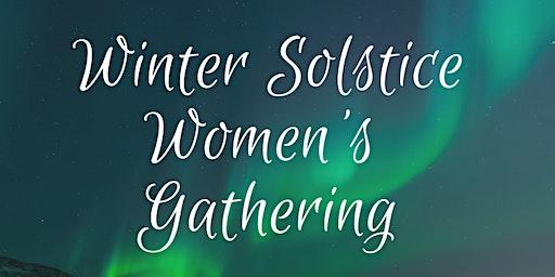 Winter Solstice Women's Gathering