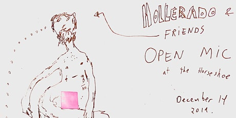 HOLLERADO AND FRIENDS PRESENT: Open Mic Night at the Horseshoe Tavern tickets