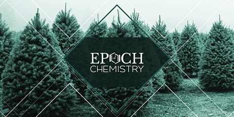 Epoch Chemistry Holiday Perk tickets