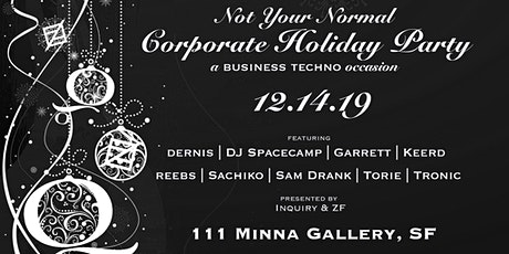 ZF & Inquiry Present: Not Your Normal Corporate Holiday Party tickets