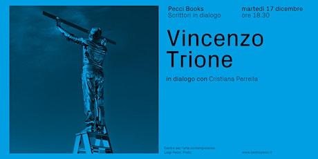 Vincenzo Trione in dialogo con Cristiana Perrella: L'opera interminabile biglietti