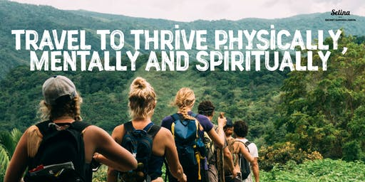 Session 1:Travel to Thrive Physically, Mentally, and Spiritually Workshop