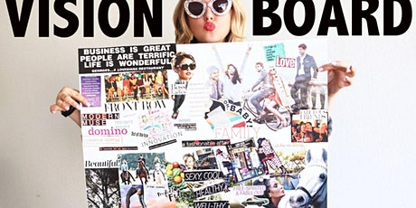 Vision Board 2020-Workshop- Reach Your Goals With a Vision Board tickets