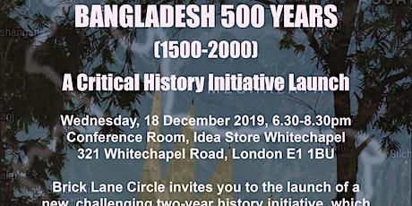 BANGLADESH 500 YEARS (1500-2000) tickets
