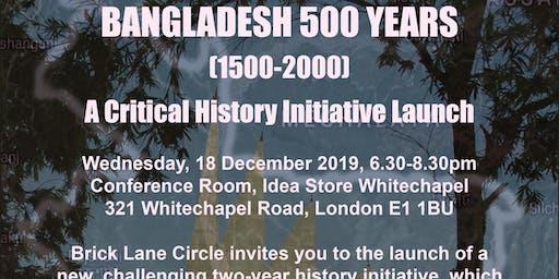 BANGLADESH 500 YEARS (1500-2000)