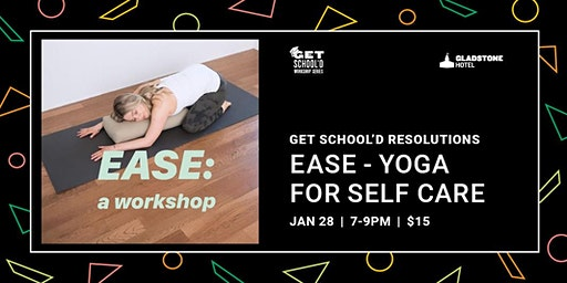 Get School'd Resolutions: Ease - Yoga for Self Care