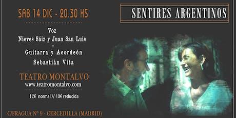 SENTIRES ARGENTINOS  - Nieves Sáiz y Juan San Luis  en concierto entradas