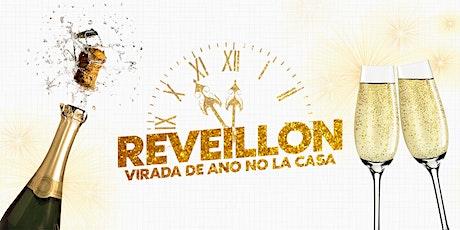 Reveillon // Virada de Ano no La Casa ingressos