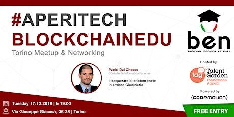 TORINO - Meetup #AperiTech di Blockchain Education Network Italia tickets