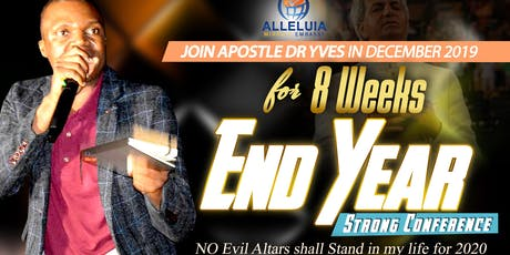 8 Weeks End Year Strong Conference Pastor Dr Yves Beauvais tickets