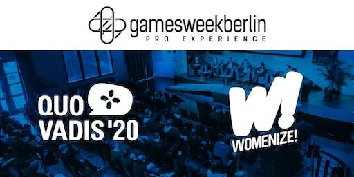 gamesweekberlin  PRO X (QUO VADIS  & Womenize!)