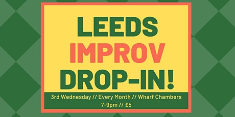 Leeds Improv. Drop-in tickets