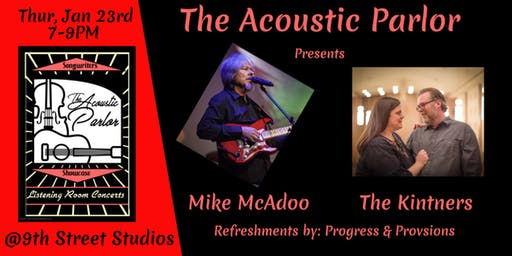 The Acoustic Parlor featuring Mike McAdoo and The Kintners