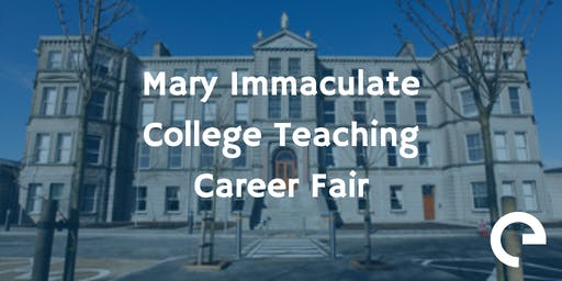 Mary Immaculate College Teaching Career Fair