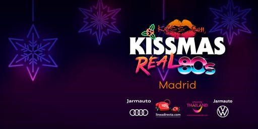 FIESTA KISSMAS REAL 80s (MADRID)