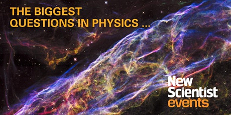 Instant Expert: The Biggest Questions in Physics tickets