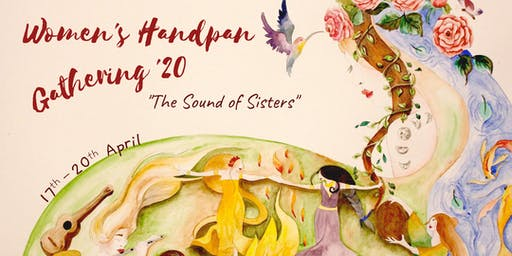 """Women's Handpan Gathering - """"The Sound of Sisters"""""""