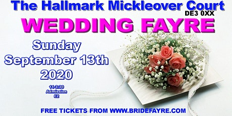 Mickleover Court Hotel Summer wedding fayre tickets