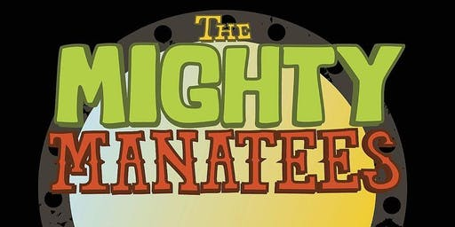 """The Mighty Manatees w/ Bob """"T"""" Tomlinson - 3 Sets of Live Music"""