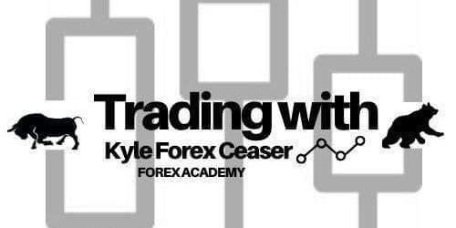 TRADING  WITH KYLE FOREX CEASER