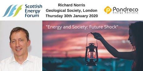 "30Jan London: Richard Norris - Pandreco Energy Advisory  ""Energy and Society: Future Shock"" tickets"