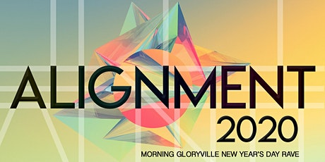 Morning Gloryville Alignment 2020 New Year's Day Rave tickets