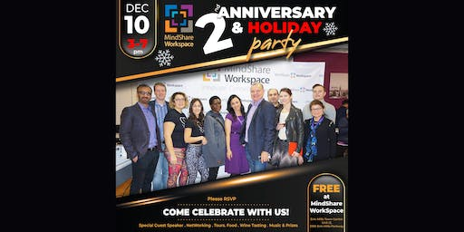 MindShare WorkSpace 2nd Anniversary & Holiday Party!