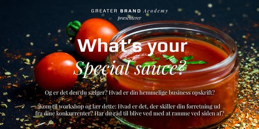What's your secret sauce? 