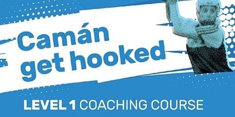 CAMOGIE LEVEL 1 COACHING COURSE tickets