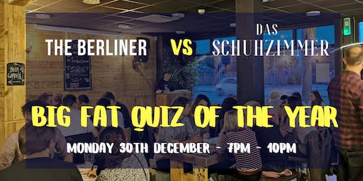 The Berliner Big Fat Quiz of the Year 2019