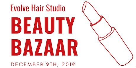 Beauty Bazaar - Evolve Hair Studio Charitable Event tickets
