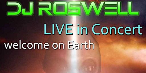 DJ ROSWELL - Das event aus einer anderen Welt