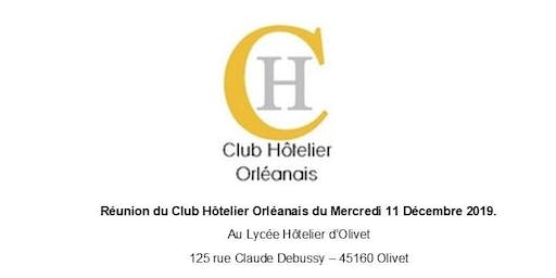 INVITATION REUNION CLUB HOTELIER ORLEANS