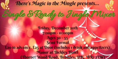 There's Magic in the Mingle tickets